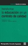 TRANSFORMAR LA EDUCACIÓN EN UN CONTRATO DE CALIDAD