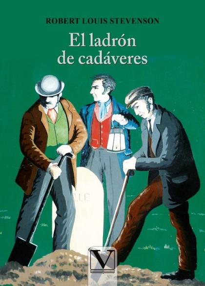 EL LADRÓN DE CADÁVERES.
