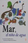 MAR, EL NIÑO DEL AGUA