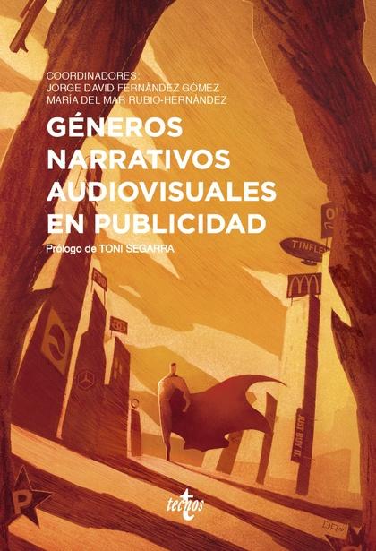 GÉNEROS NARRATIVOS AUDIOVISUALES EN PUBLICIDAD.