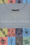 MANUAL DE JOYERÍA: CONSEJOS Y TRUCOS DEL OFICIO