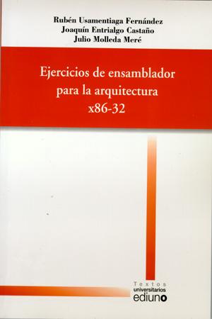 EJERCICIOS DE ENSAMBLADOR PARA LA ARQUITECTURA X86-32