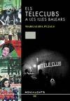 ELS TELECLUBS A LES ILLES BALEARS : EL FRACÀS D´UNA ACCIÓ CULTURAL FRANQUISTA