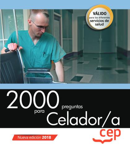 2000 PREGUNTAS PARA CELADOR/A.