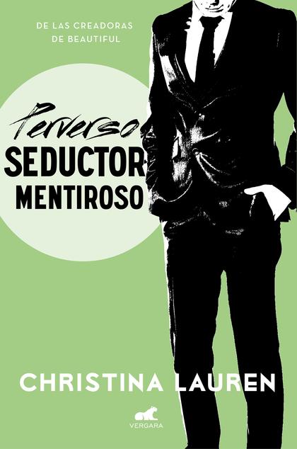 PERVERSO SEDUCTOR MENTIROSO.