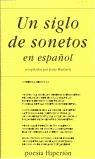 UN SIGLO DE SONETOS EN ESPAÑOL