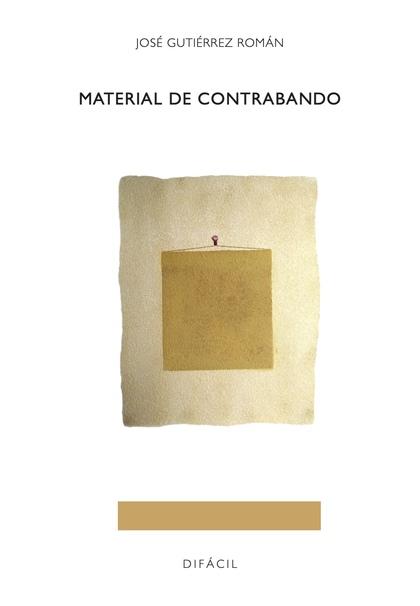 MATERIAL DE CONTRABANDO