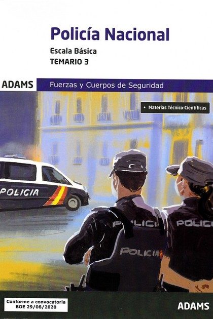 TEMARIO 3 POLICÍA NACIONAL. ESCALA BÁSICA.