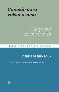 CANCIÓN PARA VOLVER A CASA / CANÇÓ PER TORNAR A CASA