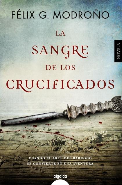 LA SANGRE DE LOS CRUCIFICADOS.