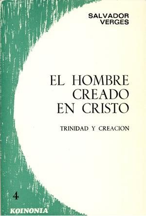 EL HOMBRE CREADO EN CRISTO.