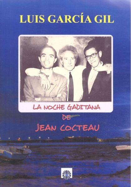 LA NOCHE GADITANA DE JENA COCTEAU.