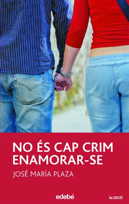 NO ÉS CAP CRIM ENAMORAR-SE