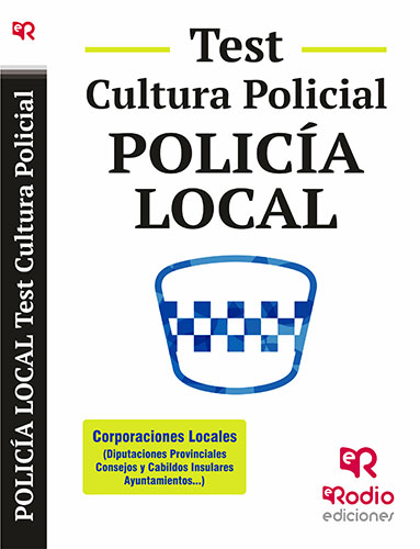 POLICÍA LOCAL. TEST CULTURA POLICIAL.