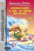 PREHISTO-RATS 9. MOSSEGASAURES AL MAR-- UN TRESOR PER SALVAR!