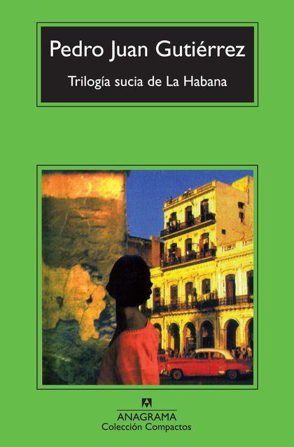 TRILOGÍA SUCIA DE LA HABANA.