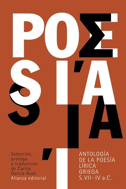 ANTOLOGÍA DE LA POESÍA LÍRICA GRIEGA : SIGLOS VII-IV A. C.