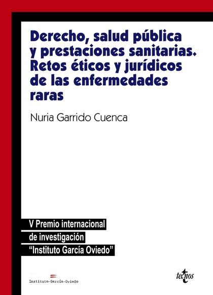 DERECHO, SALUD PÚBLICA Y PRESTACIONES SANITARIAS: RETOS ÉTICOS Y JURÍDICOSDE LASV PREMIO INTERN