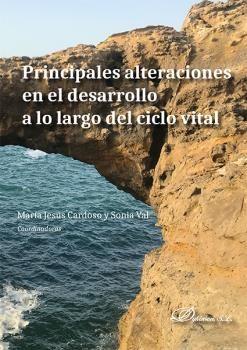 PRINCIPALES ALTERACIONES EN EL DESARROLLO A LO LARGO DEL CICLO VITAL.