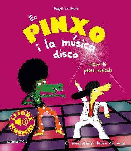 EN PINXO I LA MÚSICA DISCO. LLIBRE MUSICAL.