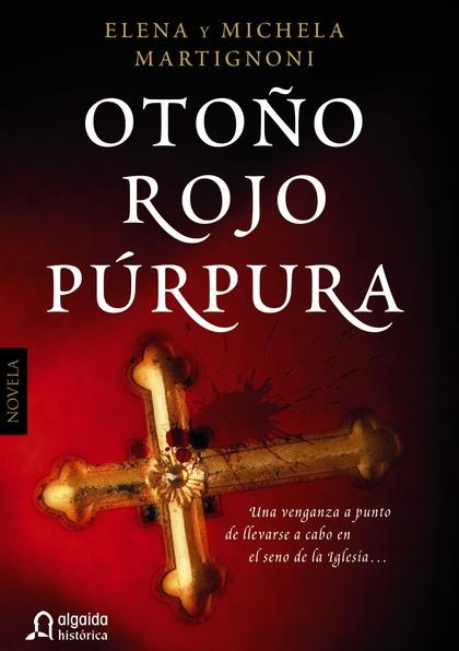 OTOÑO ROJO PÚRPURA