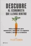 DESCUBRE AL ECONOMISTA QUE LLEVAS DENTRO: UTILIZA INCENTIVOS PARA ENAMORARTE, SOBREVIVIR A LA S