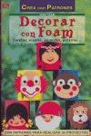 DECORAR CON FOAM CARETAS, VISERAS, ANIMALES, PIZARRAS