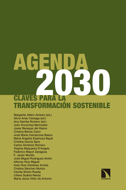 AGENDA 2030. CLAVES PARA LA TRANSFORMACIÓN SOSTENIBLE