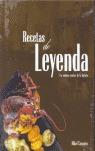 RECETAS DE LEYENDA