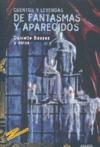 Cuentos y leyendas de fantasmas y aparecidos