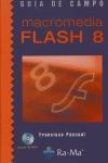 MACROMEDIA FLASH 8. GUÍA DE CAMPO