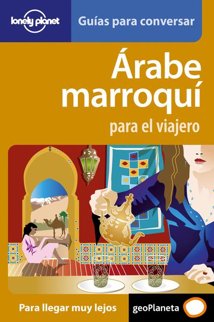 ÁRABE MARROQUÍ PARA EL VIAJERO.