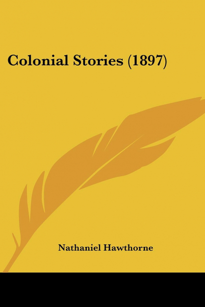 COLONIAL STORIES (1897)
