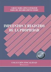 IMPUESTOS Y REGISTRO DE LA PROPIEDAD