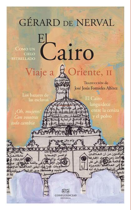 EL CAIRO - VIAJE AL ORIENTE II.