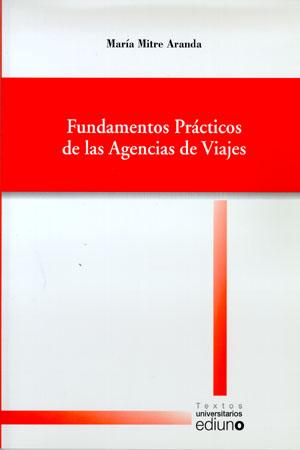 FUNDAMENTOS PRÁCTICOS DE LAS AGENCIAS DE VIAJES