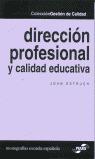 DIRECCIÓN PROFESIONAL Y CALIDAD EDUCATIVA