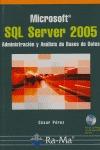 MICROSOFT SQL SERVER 2005: ADMINISTRACIÓN Y ANÁLISIS DE DATOS