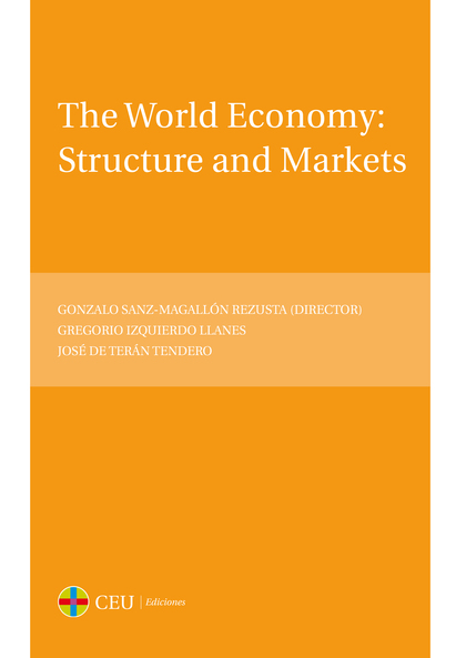 THE WORLD ECONOMY: STRUCTURE AND MARKETS
