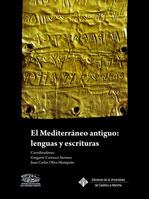 EL MEDITERRÁNEO ANTIGUO : LENGUAS Y ESCRITURAS