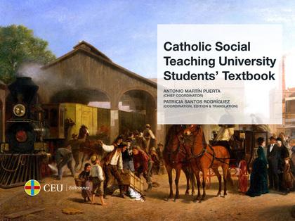 CATHOLIC SOCIAL TEACHING UNIVERSITY STUDENTS´ TEXTBOOK