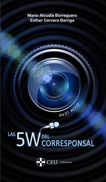 LAS 5W DEL CORRESPONSAL