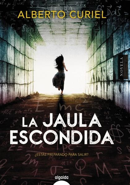 LA JAULA ESCONDIDA