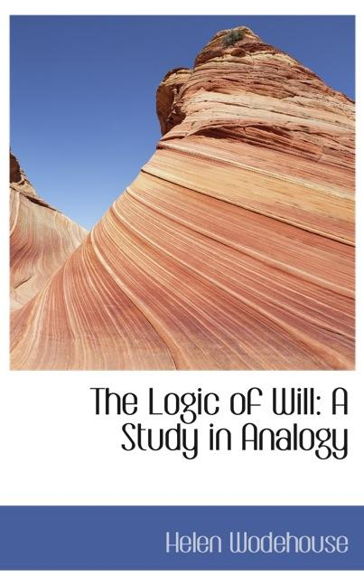 The Logic of Will: A Study in Analogy