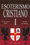 I. ESOTERISMO CRISTIANO. BERNARDO
