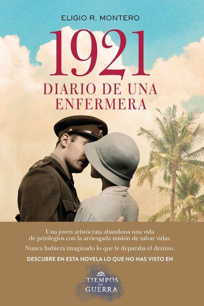 1921, DIARIO DE UNA ENFERMERA.