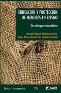 EDUCACIÓN Y PROTECCIÓN DE MENORES EN RIESGO : UN ENFOQUE COMUNICATIVO