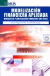 MODELIZACIÓN FINANCIERA APLICADA : MODELOS DE PLANIFICACIÓN FINANCIERA CON EXCEL
