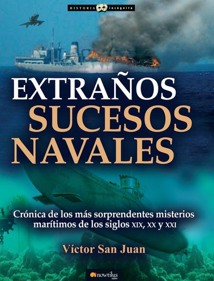 EXTRAÑOS SUCESOS NAVALES.