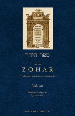 ZOHAR, EL (VOL. XII). TRADUCIDO, EXPLICADO Y COMENTADO